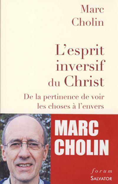 Esprit inversif du Christ (L')