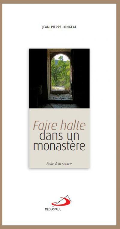 Faire halte dans un monastère