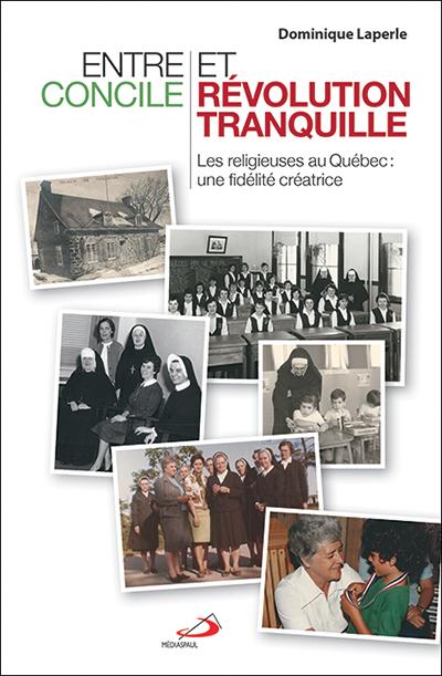Entre Concile et Révolution tranquille (PDF)
