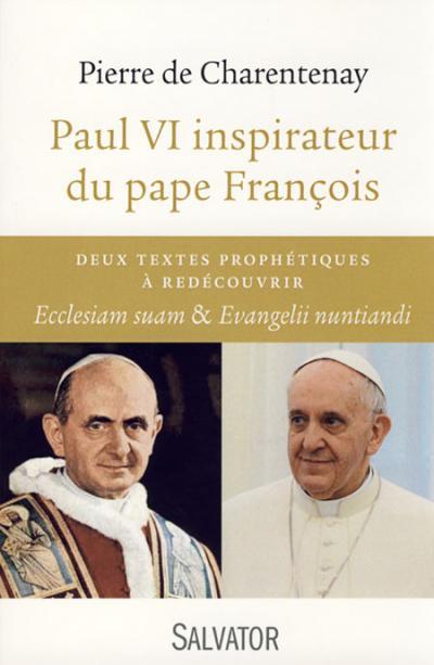 Paul VI inspirateur du Pape François