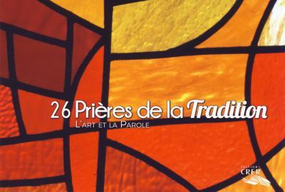 26 prières de la Tradition