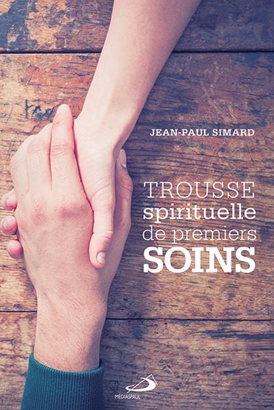 Trousse spirituelle de premiers soins (EPUB)