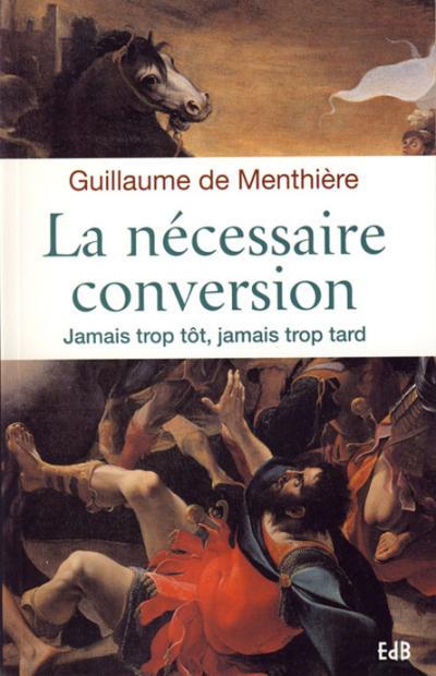 Nécessaire conversion (La)