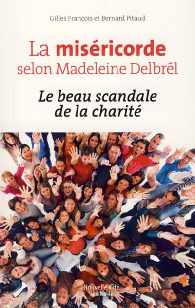 Miséricorde selon Madeleine Delbrêl (La)