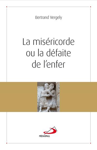 Miséricorde ou la défaite de l'enfer (La)