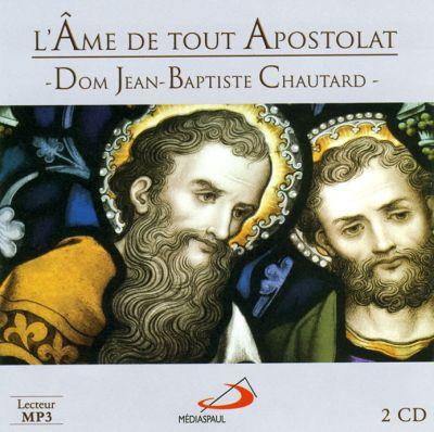 Âme de tout Apostolat (L') – audio livre CD MP3