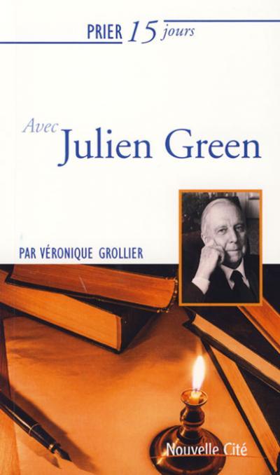 Prier 15 jours avec Julien Green