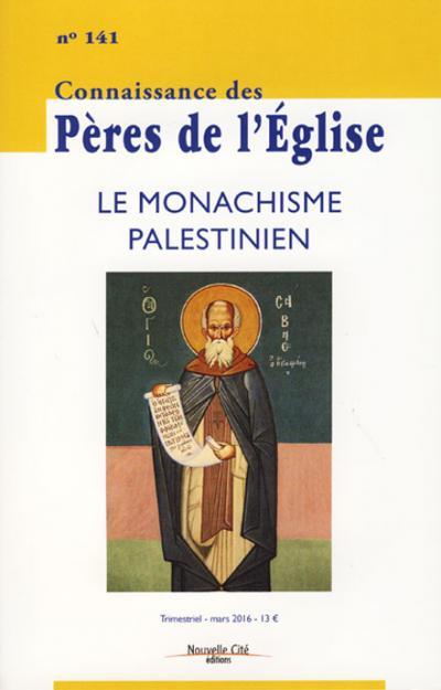 CPE 141- Le monachisme palestinien