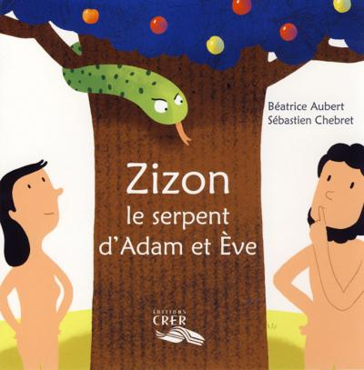 Zizon, le serpent d'Adam et Ève