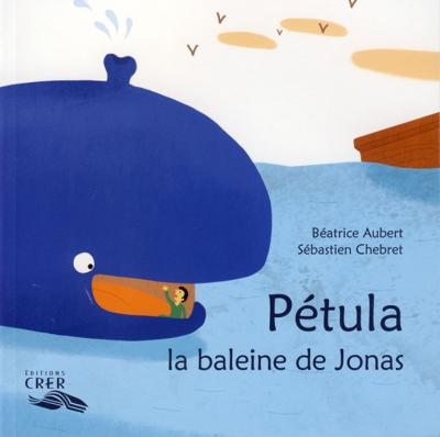 Pétula, la baleine de Jonas