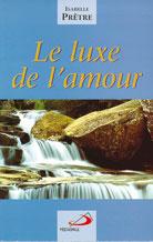 Luxe de l'amour (Le)