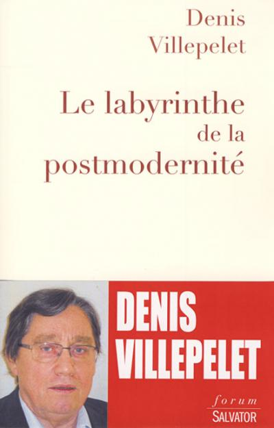 Labyrinthe de la postmodernité (Le)