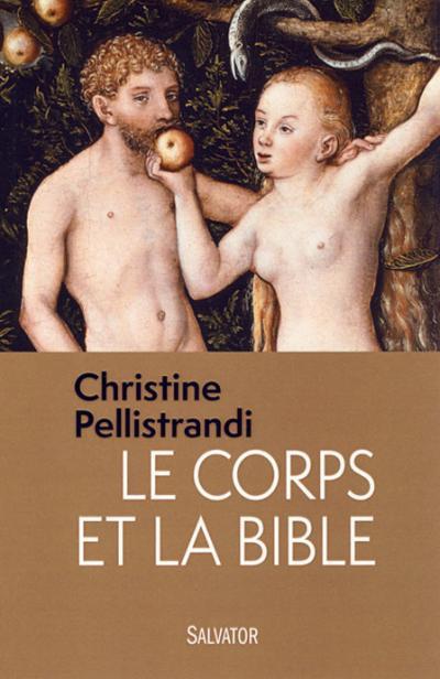 Corps et la Bible (Le)