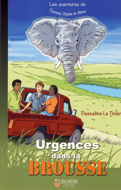 Urgences dans la brousse - Roman
