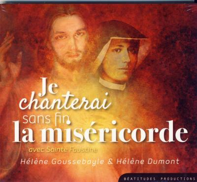 CD- Je chanterai sans fin la miséricorde - CD