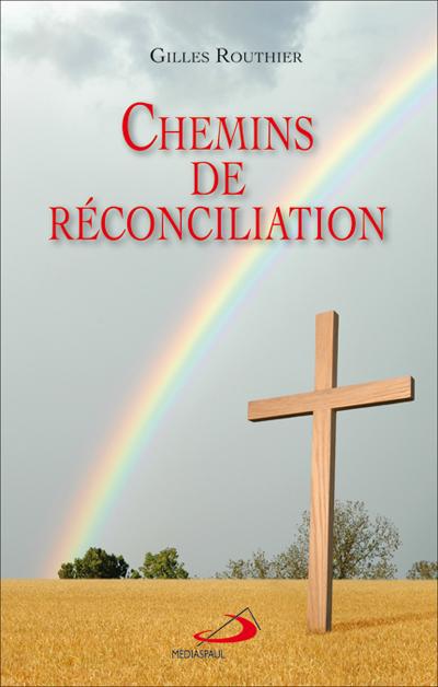 Chemins de réconciliation  ÉPUISÉ