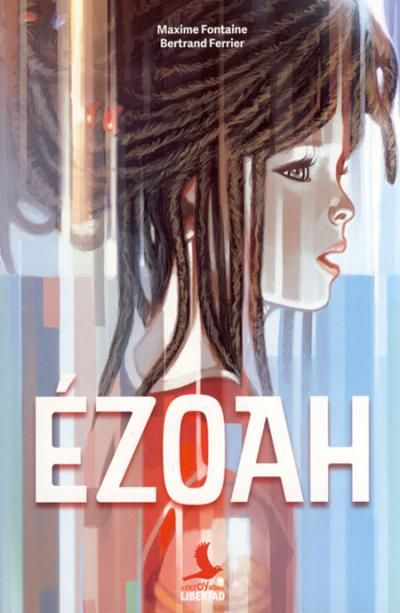 Ézoah - Libertad
