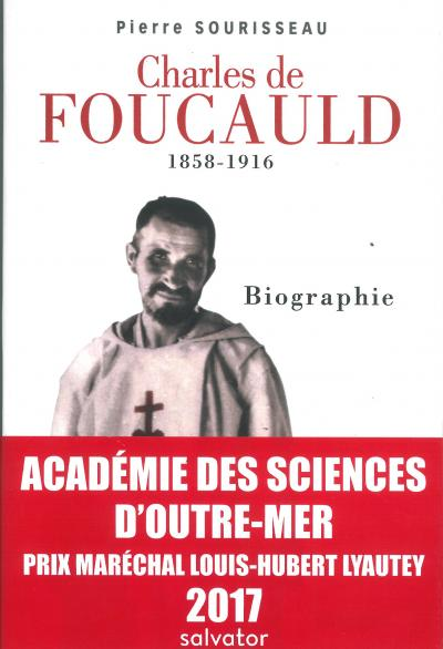 Charles de Foucauld 1858-1916 Biographie