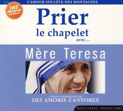 Prier le chapelet avec Mère Teresa - CD