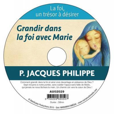 CD- Foi un trésor à désirer (La) 2 Grandir dans la foi avec Marie