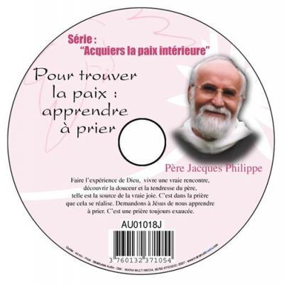CD- Acquiers la paix 10 Pour trouver la paix apprendre à prier