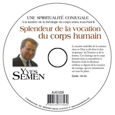 CD- Théologie du corps selon Jean-Paul II 2 Splendeur de la vocation du corps
