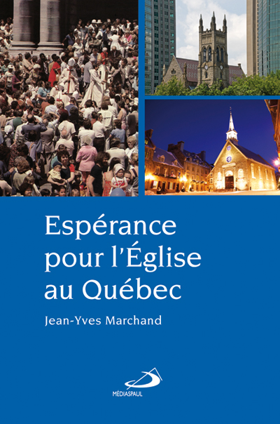 Espérance pour l'Église au Québec