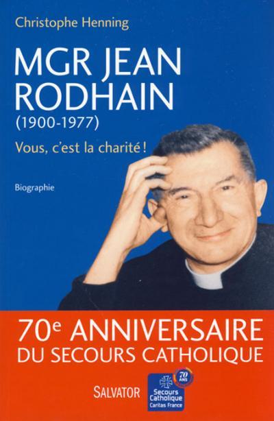 Mgr Jean Rodhain (1900-1977)