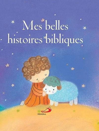Mes belles histoires bibliques