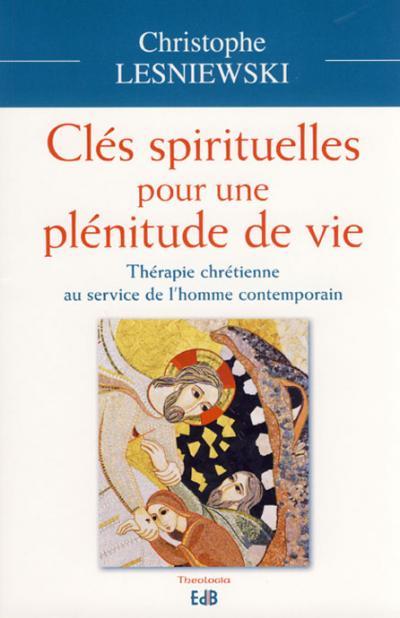 Clés spirituelles pour une plénitude de vie