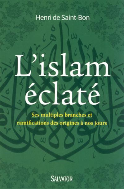 Islam éclaté (L')