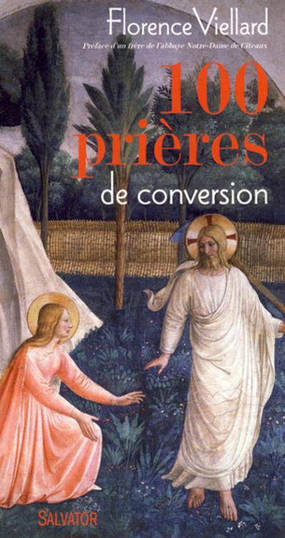 100 prières de conversion