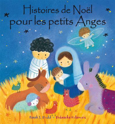 Histoires de Noël pour les petits Anges