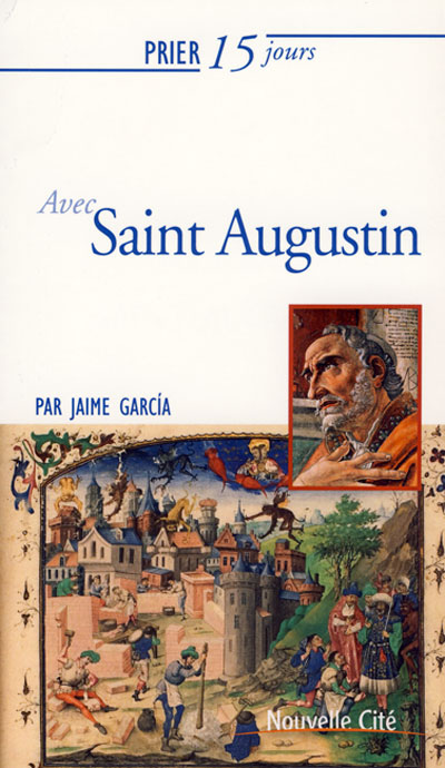Prier 15 jours avec Saint Augustin - NE