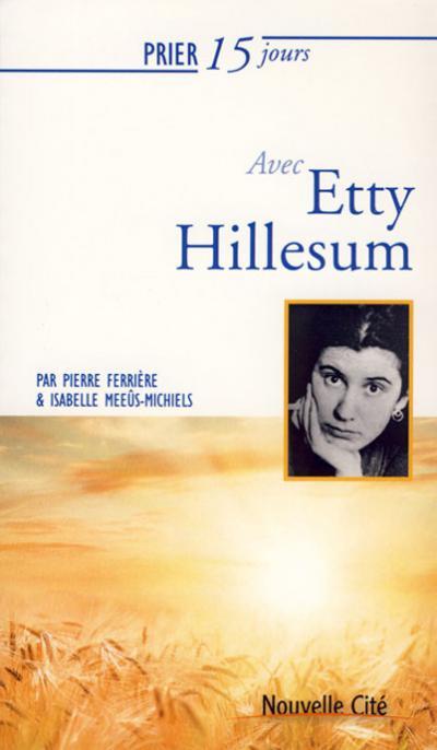 Prier 15 jours avec Etty Hillesum - NE