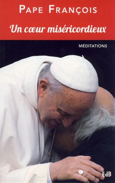 Un coeur miséricordieux