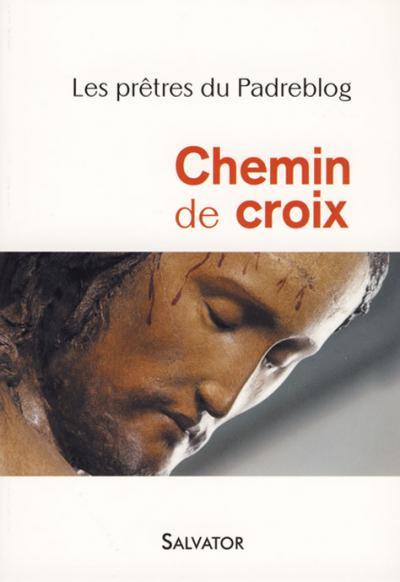 Chemin de croix (par les prêtres du Padreblog)
