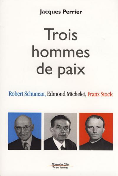 Trois hommes de paix