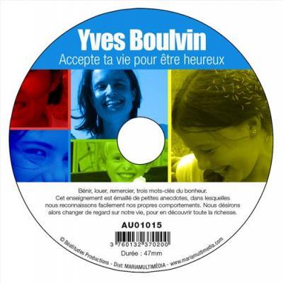 CD- Accepte ta vie pour être heureux