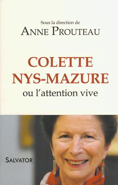 Colette Nys-Mazure ou l'attention vive