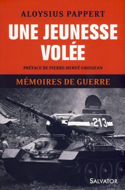 Une jeunesse volée : mémoires de guerre t.1