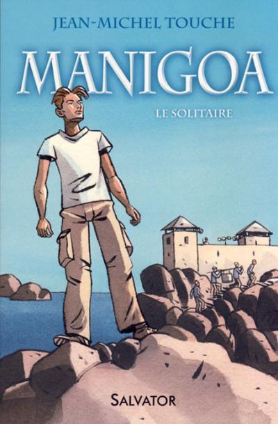 Manigoa t.1 Le Solitaire