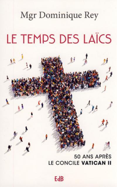 Temps des laïcs (Le)
