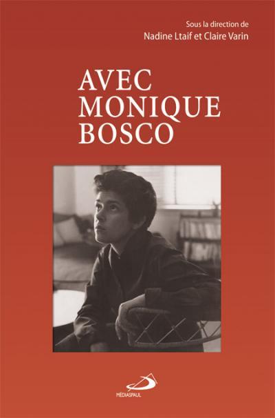 Avec Monique Bosco