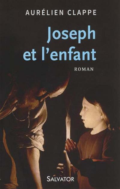 Joseph et l'enfant - Roman