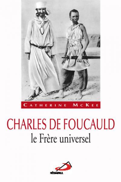 Charles de Foucauld le Frère universel (EPUB)