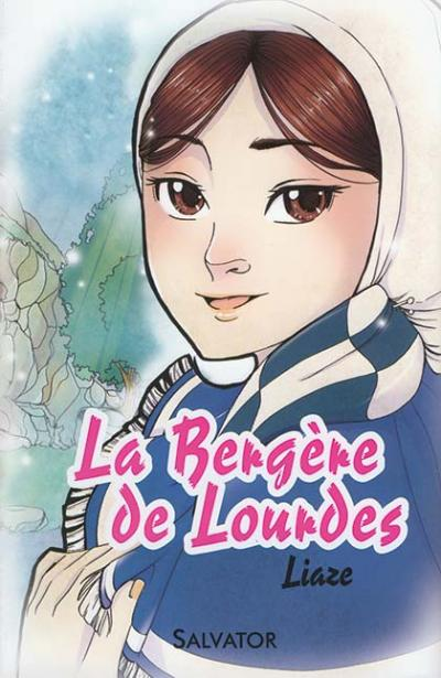 Bergère de Lourdes (La)