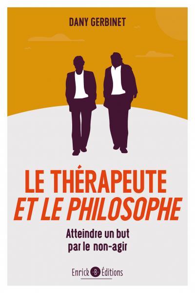 Thérapeute et le philosophe (Le)