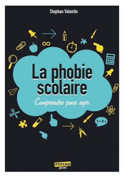 Phobie scolaire (La)