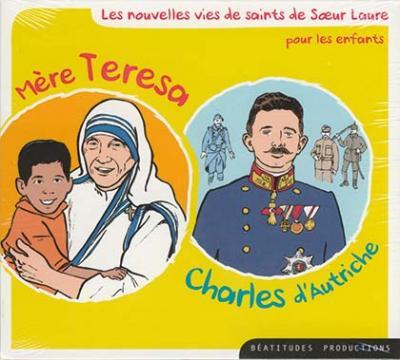 CD- Mère Teresa Charles d'Autriche